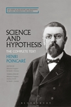 Science and Hypothesis: The Complete Text by David J. Stump and Henri Poincaré