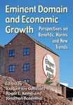 Eminent Domain and Economic Growth: Perspectives on Benefits, Harms, and New Trends by Joaquin Gonzalez