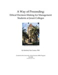 A Way of Proceeding: Ethical Decision-Making for Management Students at Jesuit Colleges