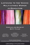 Listening to the Voices: Multi-ethnic Women in Education by Betty Taylor