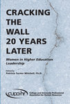 Cracking the wall twenty years later: Women in higher education leadership