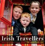 Irish Travellers: The Unsettled Life by George Gmelch and Sharon Gmelch